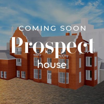 Prospect House Coming Soon